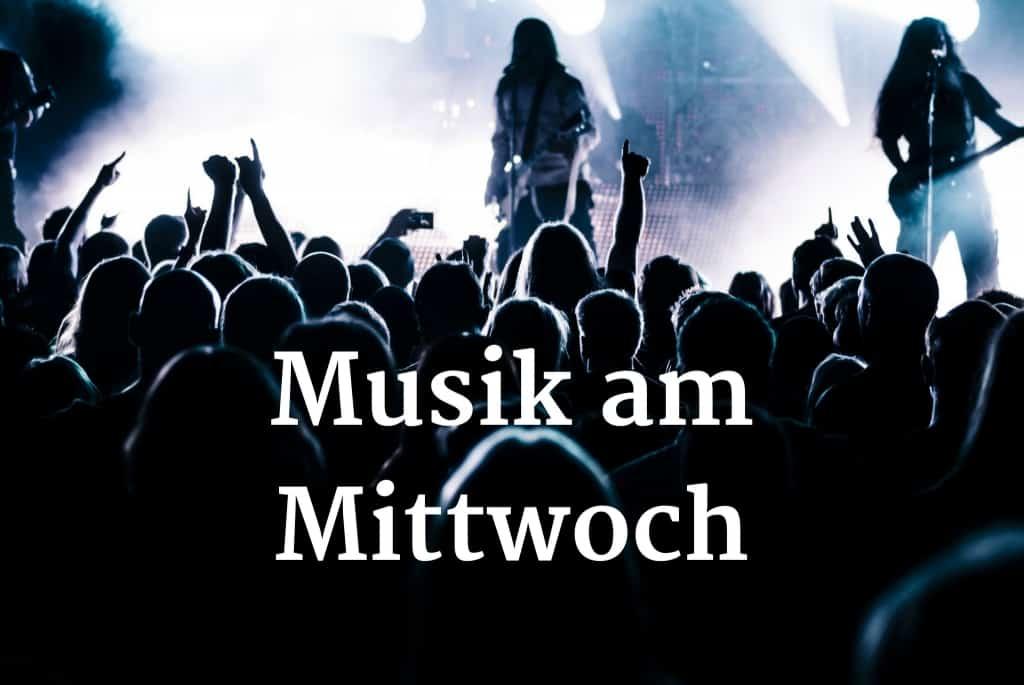 Musik am Mittwoch